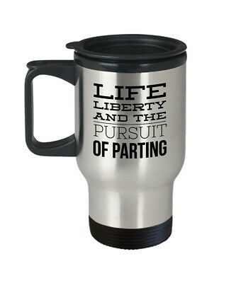 Independent Coffee Mug - Life Liberty and the Pursuit of Parting - Patriotic