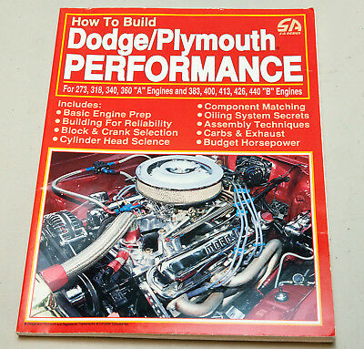 How to Build Dodge / Plymouth Performance SA Design A and B Engines