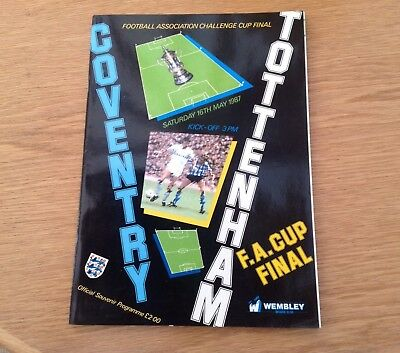 1987 Programme FA Cup Final. Coventry City v Spurs.