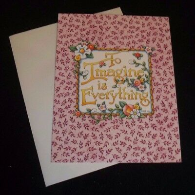 """Mary Engelbreit blank note card w/envelope """"To imagine is Everything"""""""