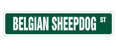 "BELGIAN Street Sign collectable great dog pet breeder| Indoor/Outdoor | 36"" Wide"