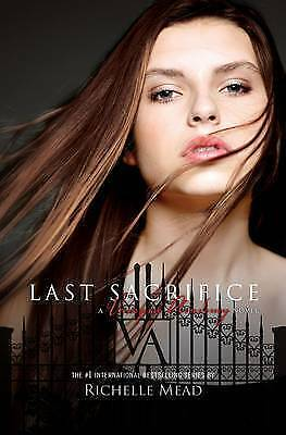 Last Sacrifice by Richelle Mead (Paperback, 2010)
