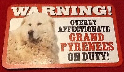 "Plastic Dog Sign Warning! Grand Pyreness  5"" x 8"" Photo"