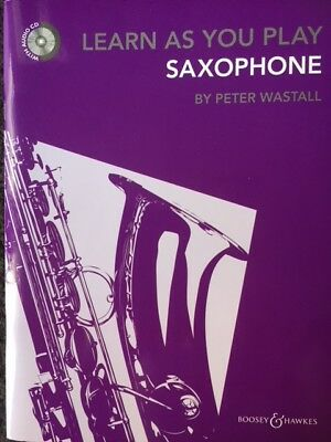 Learn As You Play Saxophone Revised Edition with CD - Peter Wastall