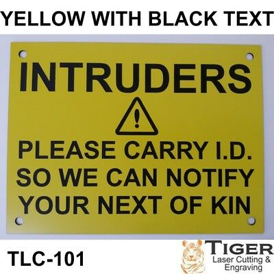Intruders Warning Sign - 20Cm X 15Cm In Yellow With Black Text