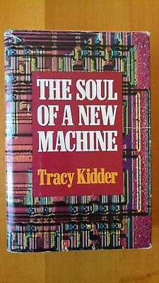 The Soul Of A New Machine  Tracy Kidder - Atlantic-Little Brown - 3Rd Print 1981