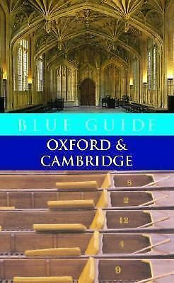 Blue Guide Oxford and Cambridge by Geoffrey Tyack