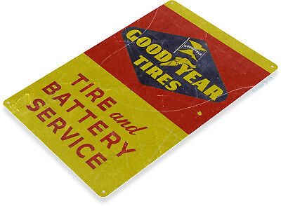 "TIN SIGN 12"" x 18"" Goodyear Tires Battery Service Oil Gas Service Auto Shop A409"