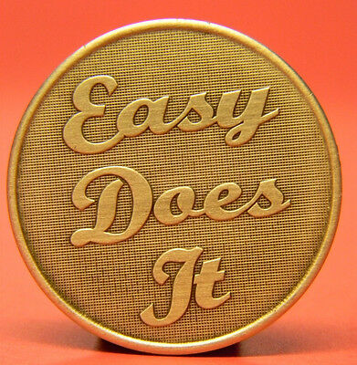 Sobriety  Bronze Chip-Medallion- Easy Does It