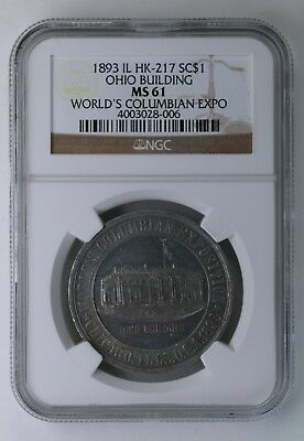 1893 World's Columbian Exposition So-Called Dollar HK-217 NGC MS 61