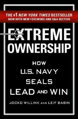 Extreme Ownership by Jocko Willink.