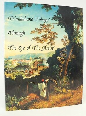 Trinidad and Tobago Through The Eyes of the Artist - 105 Artists - Color Plates