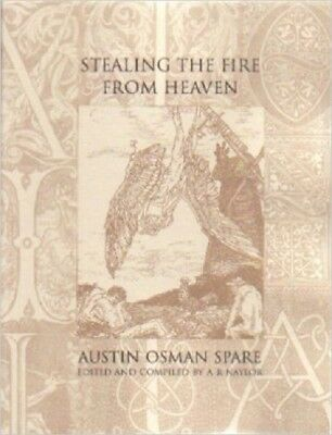 Austin Osman Spare Stealing The Fire From Heaven softback 2002