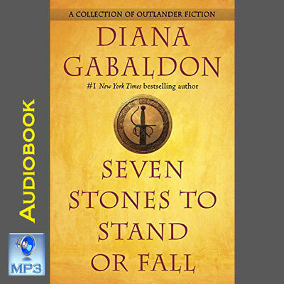 Outlander #9 - SEVEN STONES TO STAND OR FALL - Diana Gabaldon - MP3 CD - UNABRID