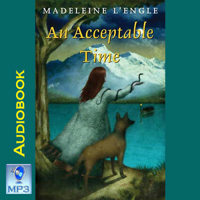 Wrinkle In Time Quintet #5 - AN ACCEPTABLE TIME - Madeleine L'Engle - MP3 CD