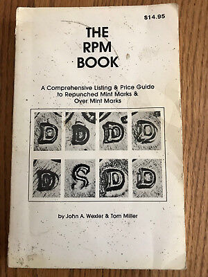 The RPM Book, Wexler & Miller, 1st Edition, Repunched Mint Marks