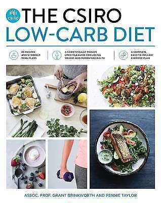 The CSIRO Low-Carb Diet by Grant Brinkworth, Dr Pennie Taylor (Paperback) - NEW