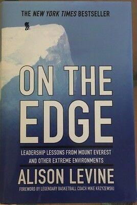 ON THE EDGE- Leadership lessons From Mount Everest And Other Extreme Enviroments