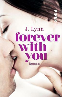 Forever with You / Wait for you Bd. 6 von J. Lynn