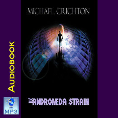 THE ANDROMEDA STRAIN - By Michael Crichton - UNABRIDGED MP3 CD