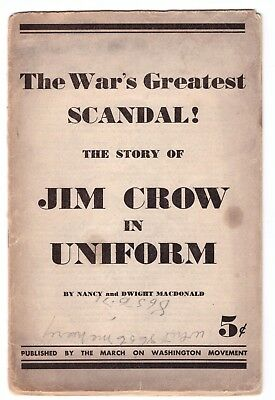 """Civil Rights """"the March On Washington Movement"""" """"jim Crow In Uniform"""" Pamphlet"""