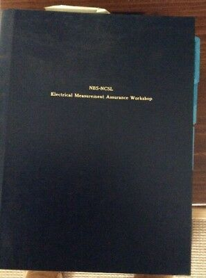 NBS/ NCSL Electrical Measurement Assurance Program Workshop Book