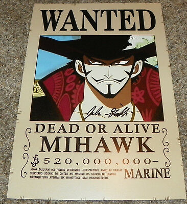 John Gremillion Signed Dracule Mihawk One Piece Wanted Poster 11x16.5 Print Auto