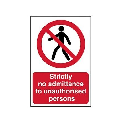 Scan 4052 Strictly No Admittance To Unauthorised Persons - PVC 400 x 600mm