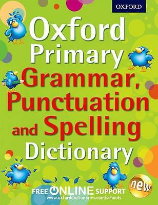Oxford Primary Grammar Punctuation Spelling Dictionary ISBN 9780192734211