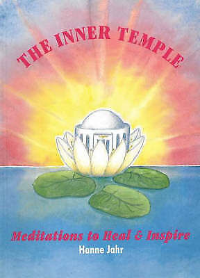The Inner Temple: Meditations to Heal and Inspire - New Book Jahr, Hanne