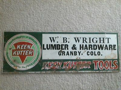Old Metal Sign W B Wright Keen Kutter Granby Colorado