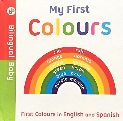 My First Colours | English & Spanish | Bilingual Baby | Board Book |New