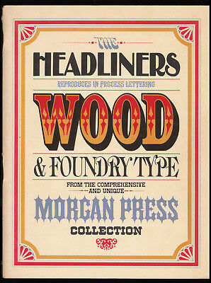 Headliners Phototype Wood & Foundry Type from Morgan Press 1964