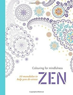 Zen: 50 mandalas to help you de-stress (Colouring for Mindfulness) - New Book HA