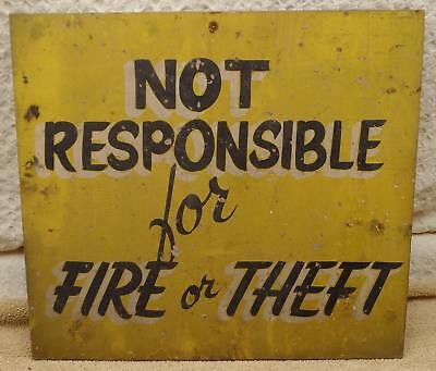 "Vintage ""NOT RESPONSIBLE FOR FIRE OR THEFT"" Hand Painted Sign 18x16"