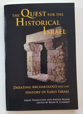 Archaeology and Biblical Studies: The Quest for the Historical Israel : Debating