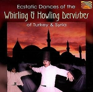 Ecstatic Dances Of The Whirling & Howling Dervishes Of Turkey & Syria - VARIOUS