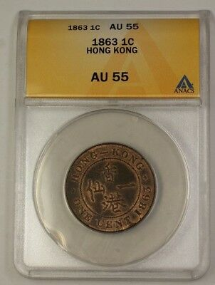 1863 Hong Kong Large Cent 1c Bronze Coin ANACS AU-55