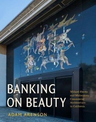 Banking on Beauty: Millard Sheets and Midcentury Commercial Architecture in