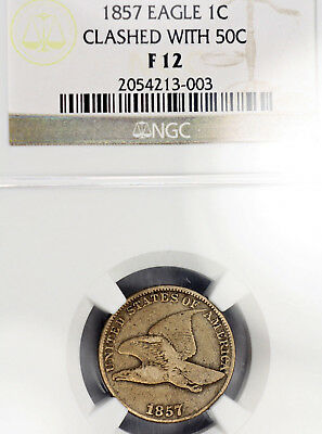1857 F12 Flying Eagle Clashed with 50c Fifty Cent graded by NGC as a Fine 1c!