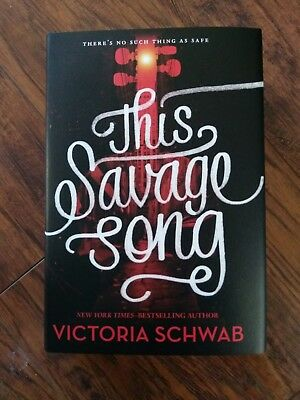 This Savage Song Victoria Schwab Signed Hardcover