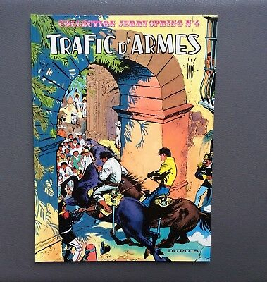 Jerry Spring n°4. Trafic d'armes. Dupuis 1987