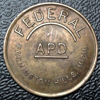 Vintage FEDERAL APD Farmington Hills, Michigan - Good For Parking Only TOKEN