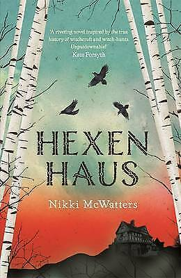 HEXENHAUS, BY  NIKKI McWATTERS, NEW, FREE SHIPPING WITH ONLINE TRACKING