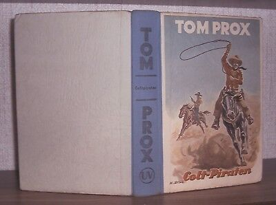 "Tom Prox-Buch  Nr. 17  ""Coltpiraten""   (Zust. 2-)"