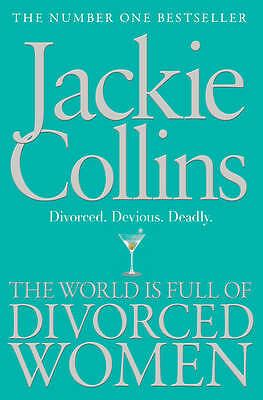 The World is Full of Divorced Women by Jackie Collins (Paperback, 2012)