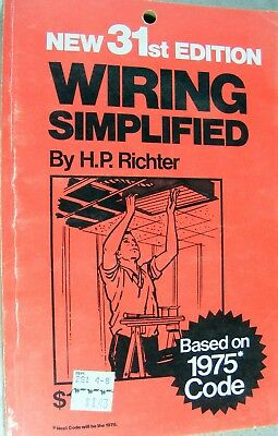 New 31st Edition, Wiring Simplified by H.P. Richter