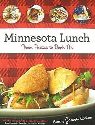 Minnesota Lunch: From Pasties to Banh Mi - New Book
