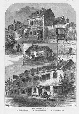 LONDON Old Chelsea in 1750; Clock House, White Horse Inn - Antique Print 1892