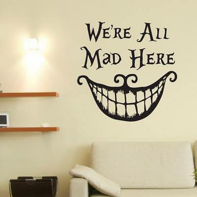 Alice in Wonderland We're All Mad Here Large Wall Sticker Decal Mural Vinyl Art